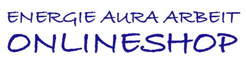 Energie Aura Arbeit - Onlineshop
